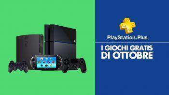 PlayStation Plus: i giochi gratis di ottobre 2016 nel nostro Video Speciale