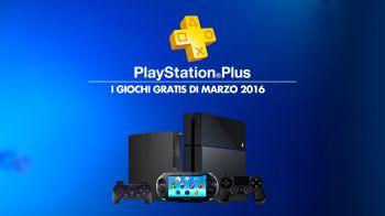 PlayStation Plus: nuovi giochi, sconti e offerte di marzo 2016