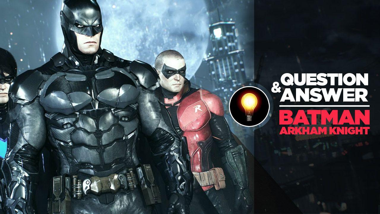 Q&A Live alle 17:00 con domande e risposte su Batman Arkham Knight