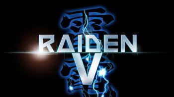 Raiden V: Si avvicina il debutto occidentale