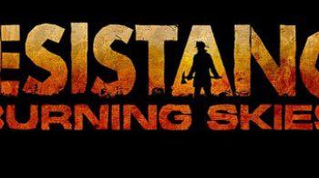 Resistance Burning Skies: il trailer di lancio