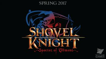 Shovel Knight: Specter of Torment uscirà nel 2017