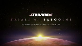 Star Wars Trials Of Tatooine VR: trapela sul web il primo teaser trailer