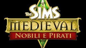 The Sims Medieval: Nobili e Pirati, l'annuncio ufficiale con immagini e trailer di debutto