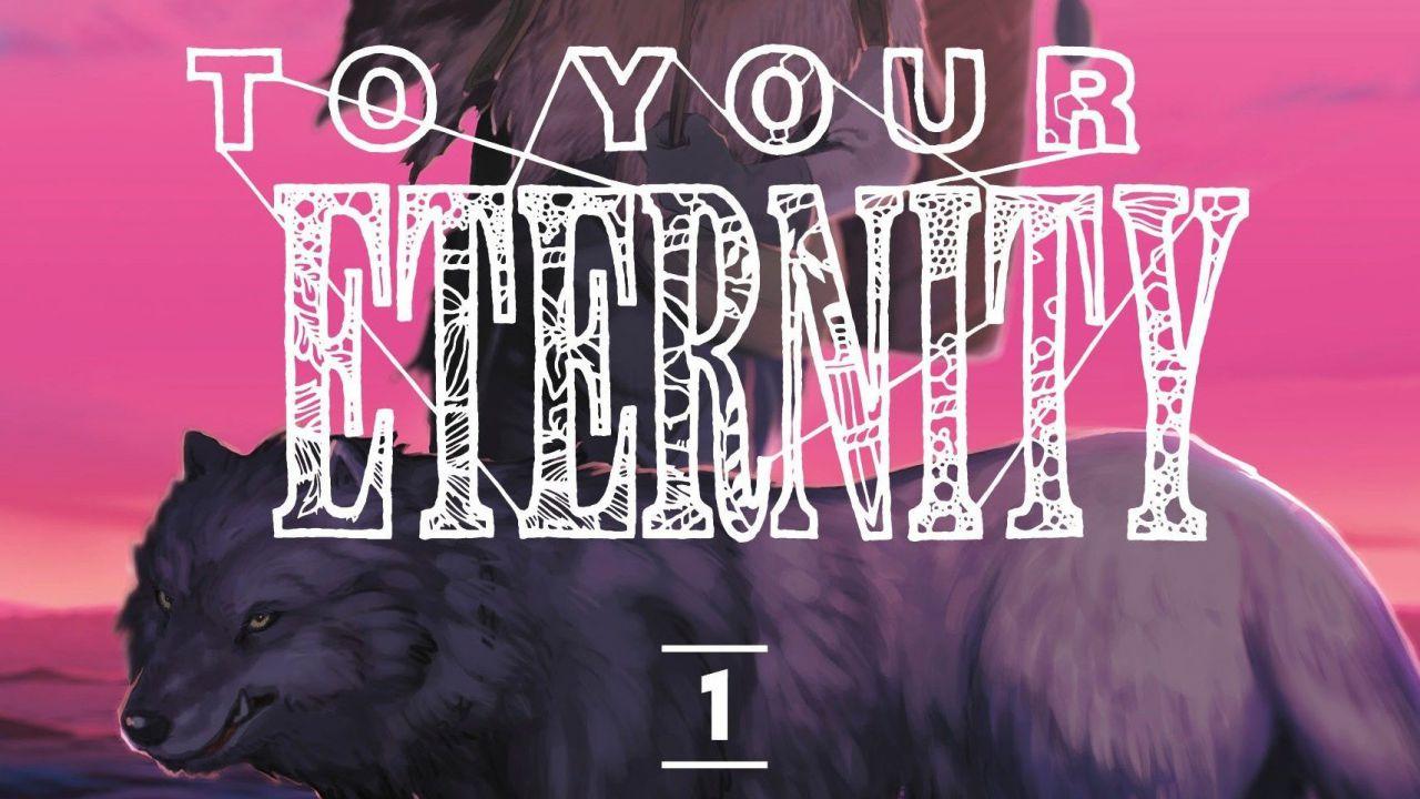 To Your Eternity: Fushi e gli altri protagonisti hanno finalmente una voce per l'anime