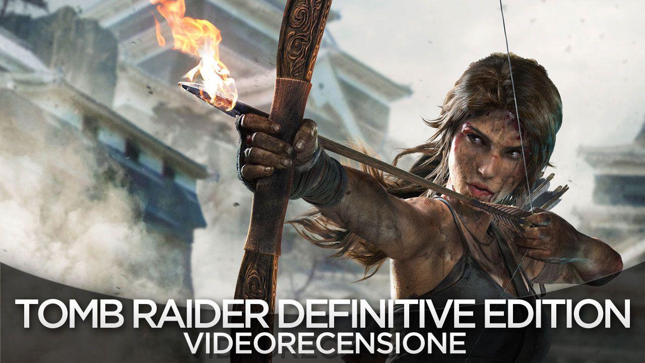 Tomb Raider Definitive Edition: trailer di lancio