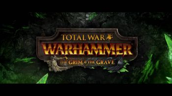 Total War Warhammer: annunciato il nuovo DLC The Grim & The Grave