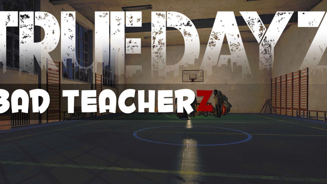 True DayZ: Bad TeacherZ, online il video del primo Role-Play Party