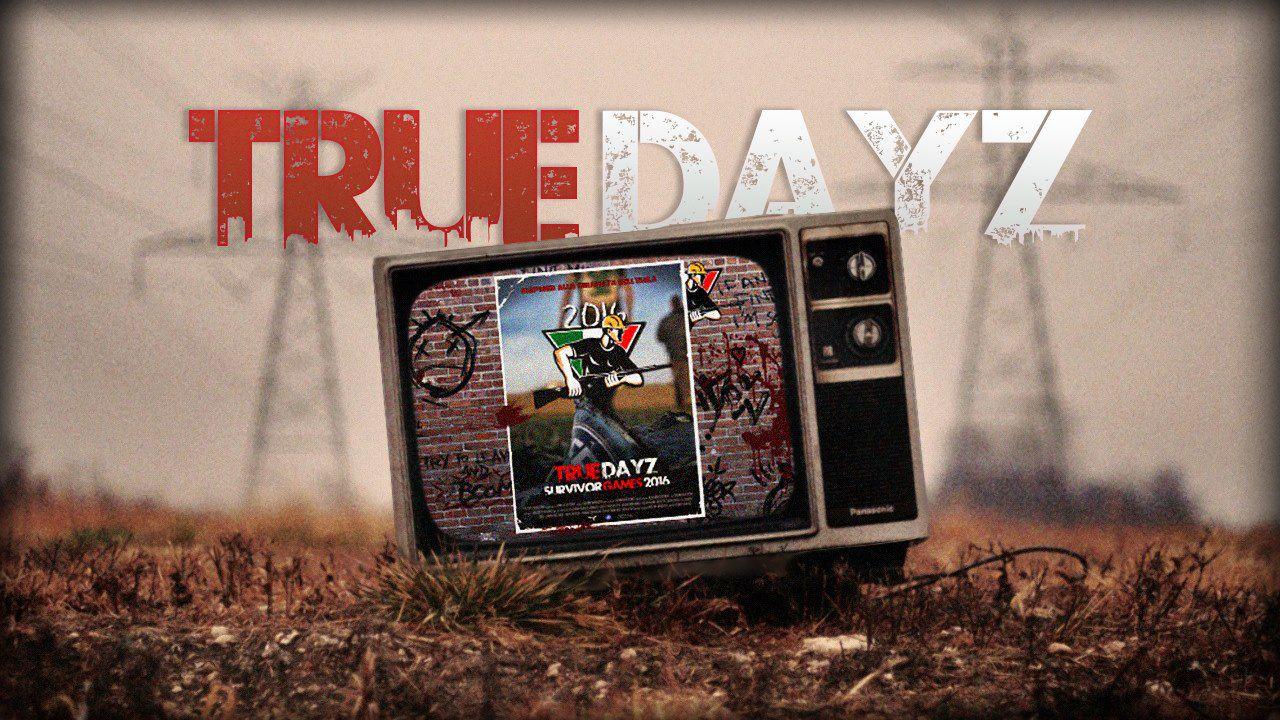 True DayZ: Survivor Games 2016