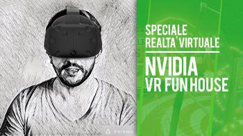 VR Funhouse: alla scoperta della nuova tech demo di NVIDIA - Speciale