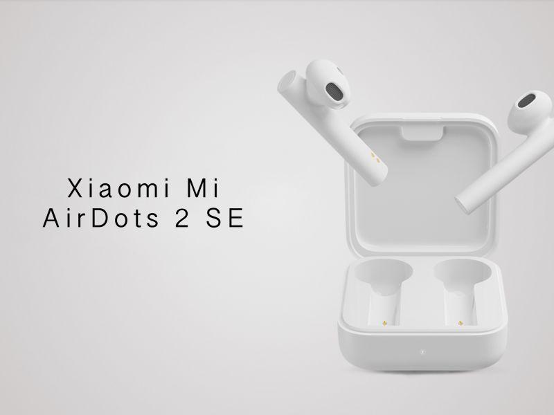 Xiaomi annuncia le Mi Airdots 2 SE, economiche ma super performanti