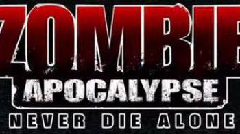 Zombie Apocalypse: Never Die Alone - trailer di lancio