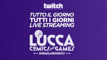 Everyeye in diretta streaming continua dal Lucca Comics and Games 2015