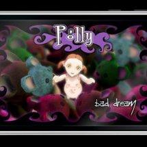 Immagini Polly Bad Dream