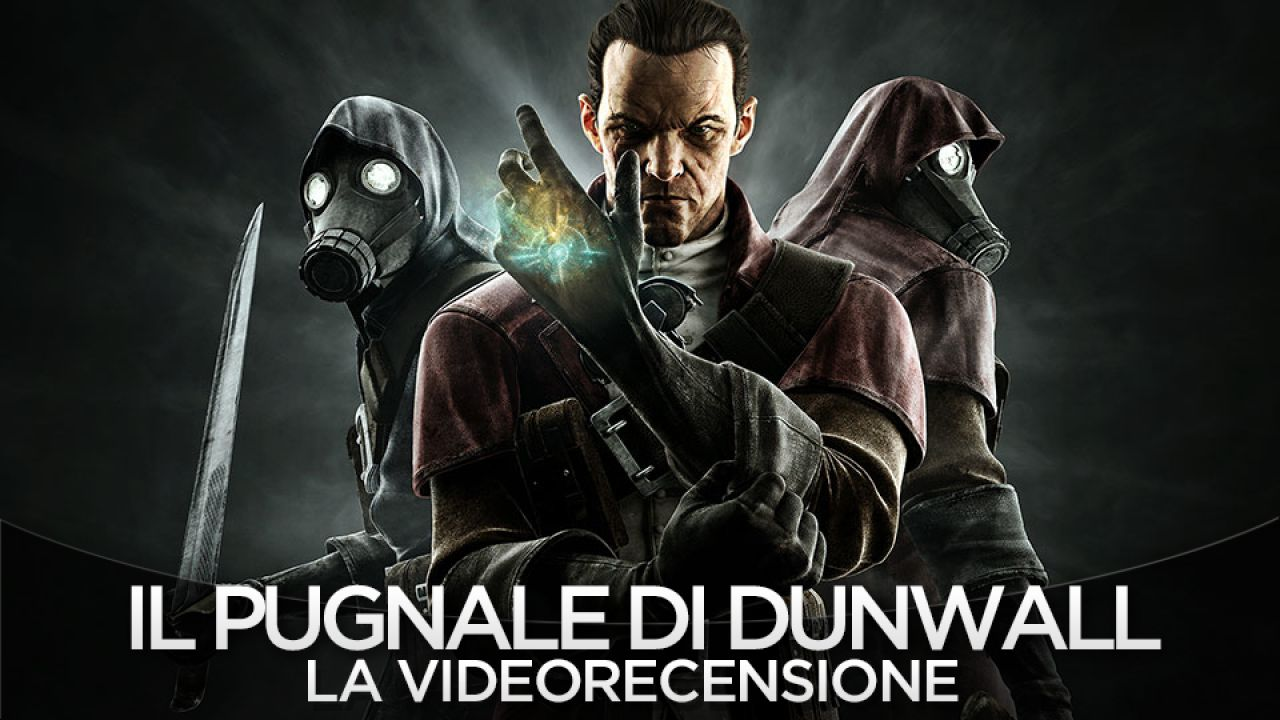 Dishonored - Il Pugnale di Dunwall