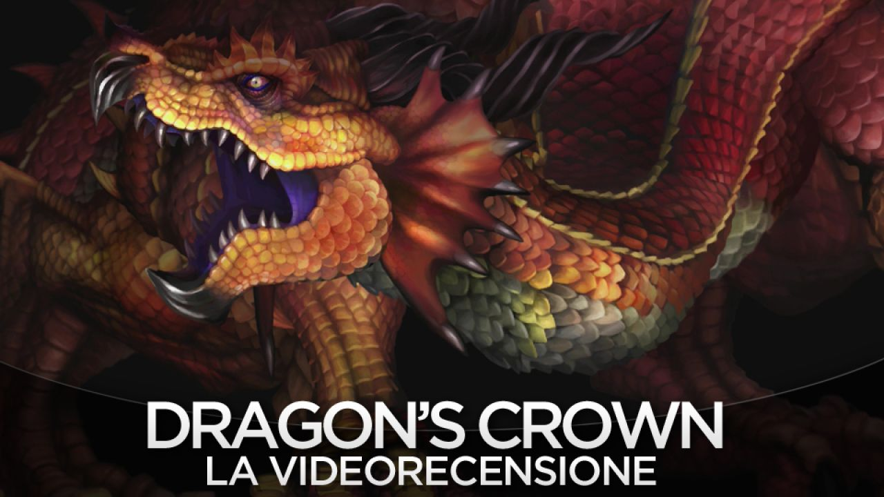 Dragon's Crown - Videorecensione