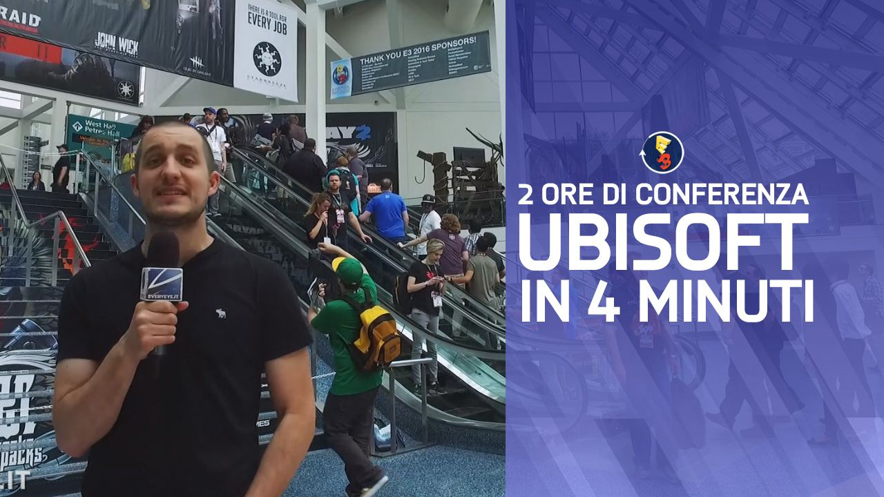 E3 2016 - Analisi Conferenza Ubisoft