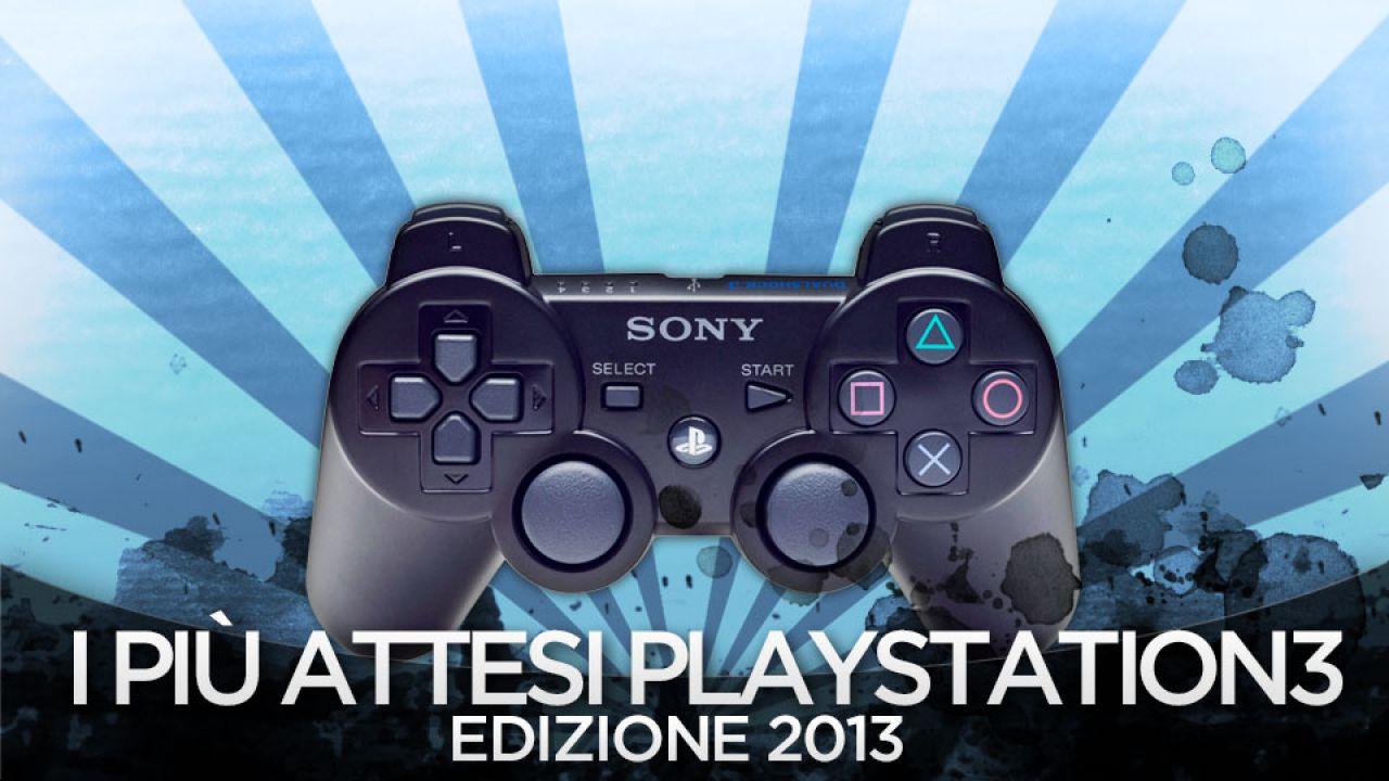 I Giochi piu' Attesi del 2013 - PS3
