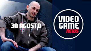 Videogame News - 30 agosto